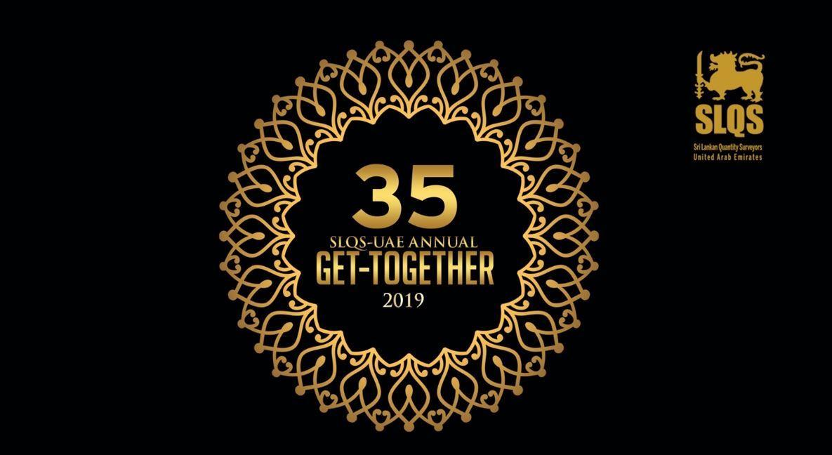 35th SLQS_UAE Annual Get-together 2019