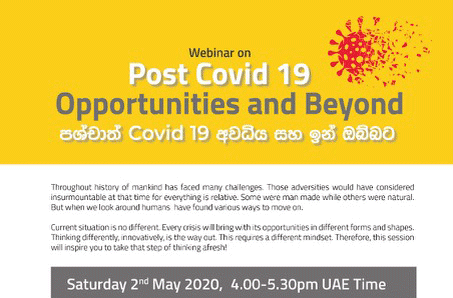 Webinar 02- Post Covid 19 Opportunities and Beyond