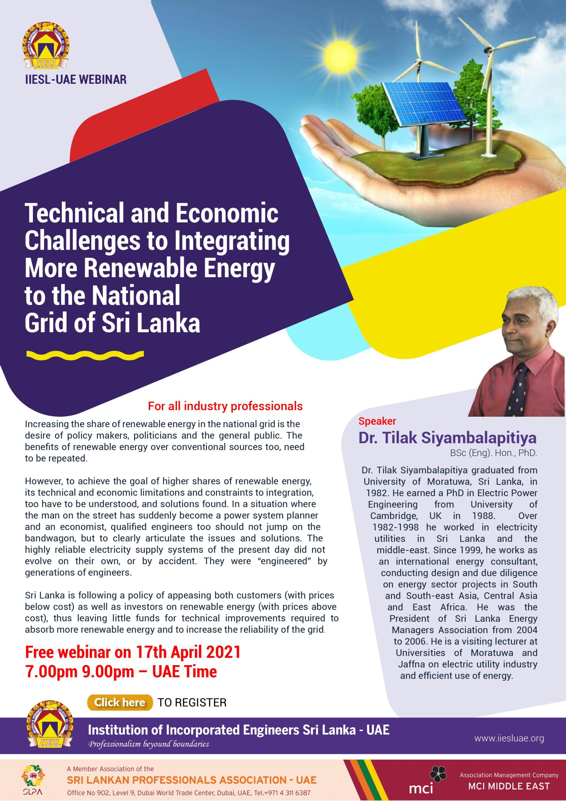 Technical and Economic Challenges to Integrate more Renewable Energy to National Grid of Sri Lanka by Dr. Tilak Siyambalapitiya, Energy Consultant